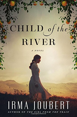 Child of the River - a coming of age novel set in South Africa.