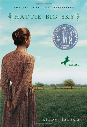 Hattie Big Sky - YA novel set in Montana. A Newbery Honor Book.