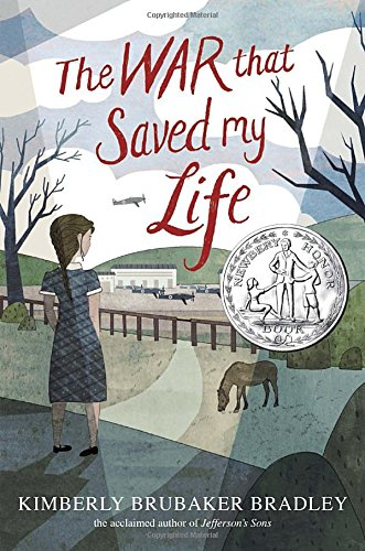 The War That Saved My Life - a Newbery Honor Book