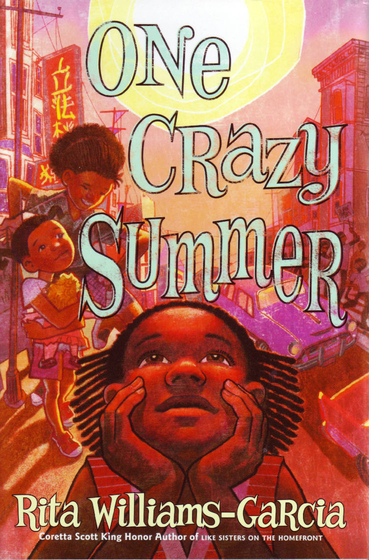 One Crazy Summer - by Rita Williams-Garcia